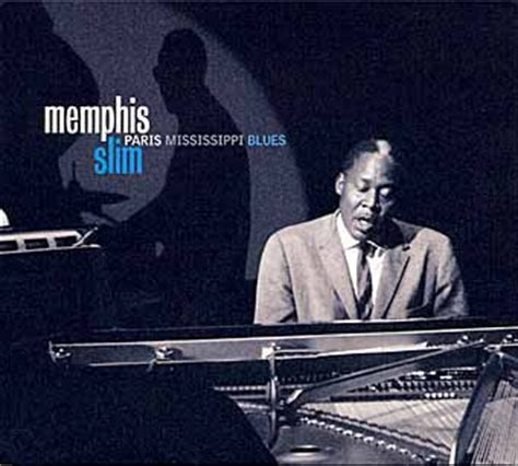 memphis slim backup american blues news ressurecting the home of