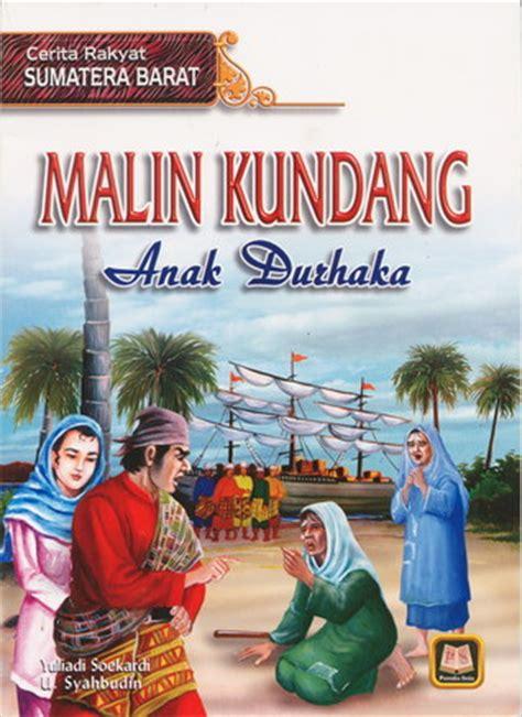 natuna bertuah rakyat dari sumatra barat malin kundang anak durhaka