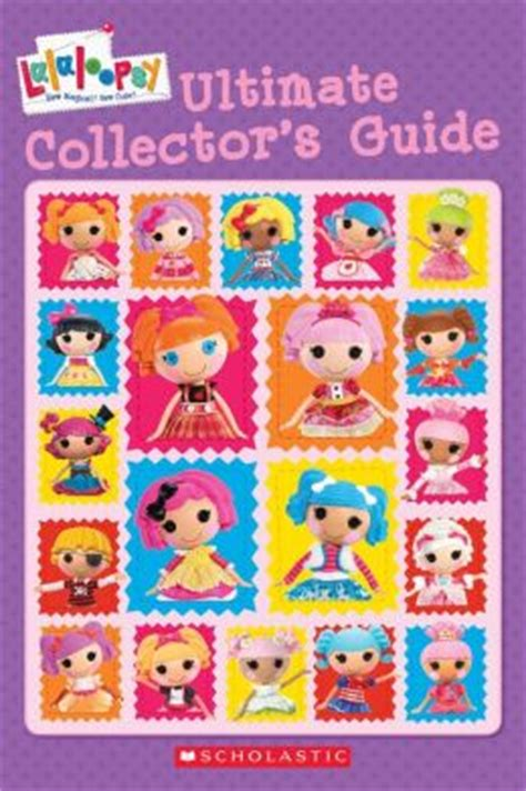 cards the unofficial ultimate collector s guide books lalaloopsy ultimate collector s guide by ackelsburg