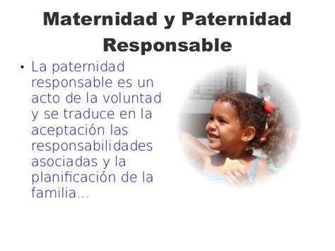 la maternidad y el maternidad y paternidad responsable