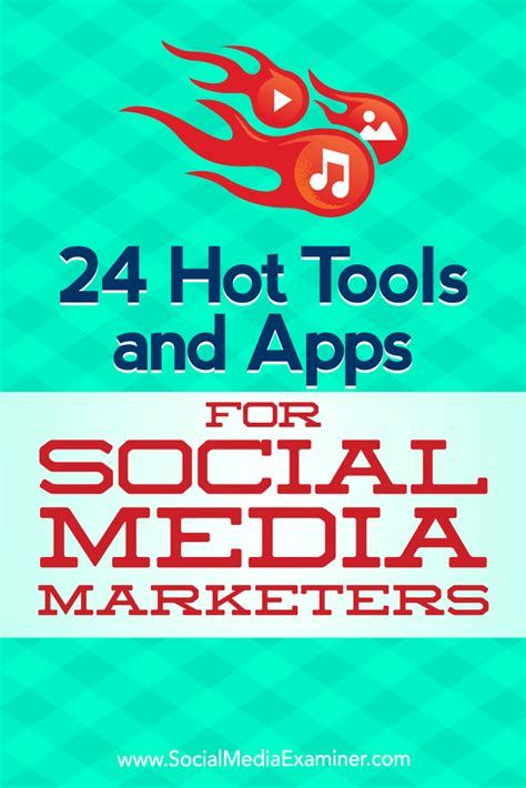 best social media marketers 24 tools and apps for social media marketers social