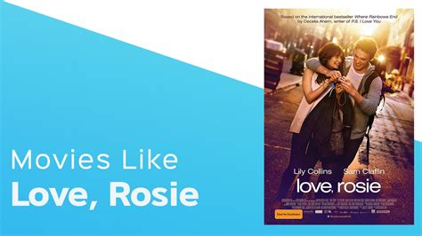 rekomendasi film love rosie 4 movies like love rosie itcher playlist youtube