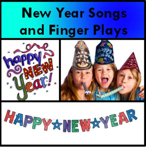 new year songs and finger plays the early childhood