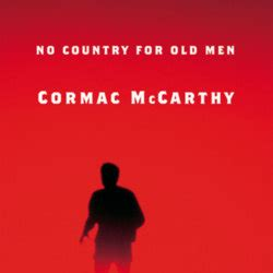 no country for old men by cormac mccarthy 9780375706677 no country for old men by cormac mccarthy librarything