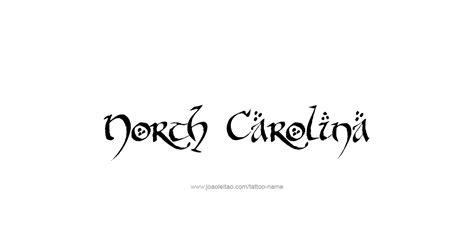 north carolina tattoo designs carolina usa state name designs page 3 of 5
