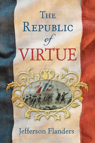 the republic of virtue how we tried to ban corruption failed and what we can do about it books the republic of virtue