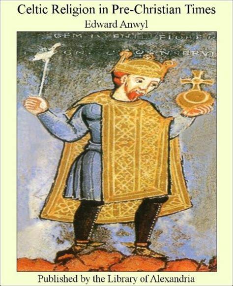 celtic religion in pre christian times books bol celtic religion in pre christian times ebook