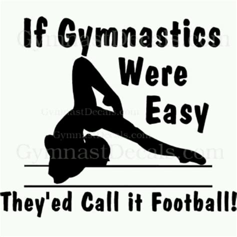 printable gymnastics quotes quot if gymnastics was easy it would be called football
