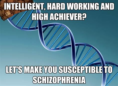 Genes And Memes - genetic memes lounge schizophrenia forums