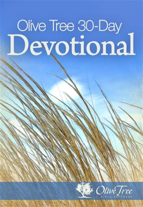 30 day devotional a journey to spiritual growth books olive tree 30 day devotional for the bible study app