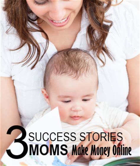 Moms Making Money Online - 3 success stories moms making their first money online itsvicky