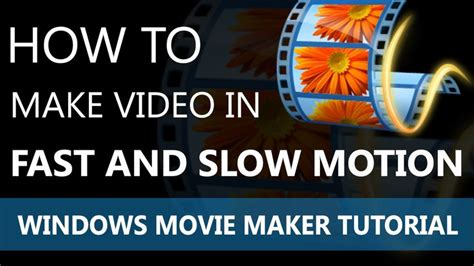 windows movie maker tutorial slow motion 78 images about video editing windows movie maker on