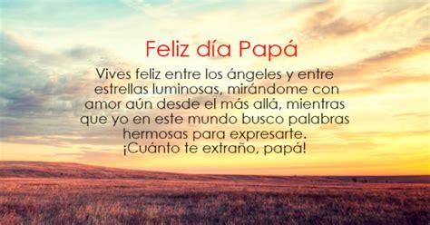 imagenes feliz cumpleaños papa en el cielo im 225 genes con frases para un padre fallecido que est 225 en el