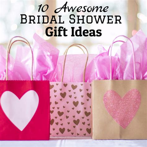 Bridal Shower Gift Ideas For The by 10 Awesome Bridal Shower Gift Ideas Shopping