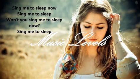 alan walker young like me lyrics alan walker sing me to sleep lyrics video youtube