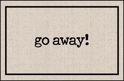 Go Away door mat go away coco mats n more