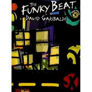 Spi Grooves To The Funky Beats by Garibaldi Funky Beat The 2cd Drum Set Method Books