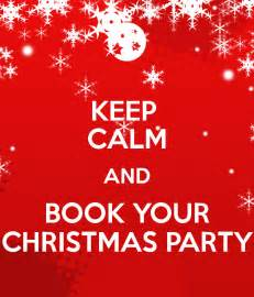 keep calm and book your christmas party poster hayley