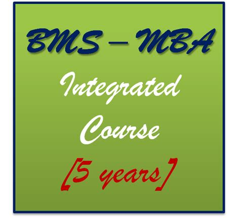 Bms Mba Integrated Course by Mumbai Integrated Management Program Bms Mba