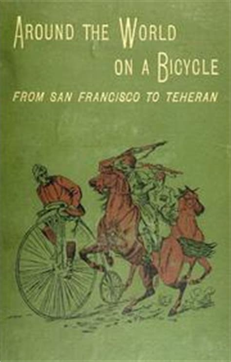 terning around the world by bike books around the world on a bicycle 1894 edition open library