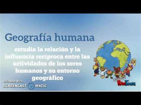 geografa humana geograf 237 a f 237 sica y humana youtube
