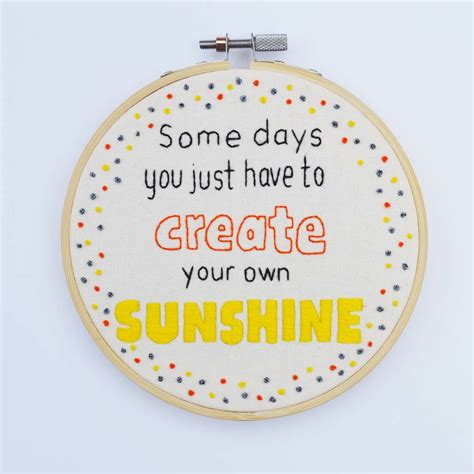 embroidery design your own create your own sunshine embroidery hoop art by