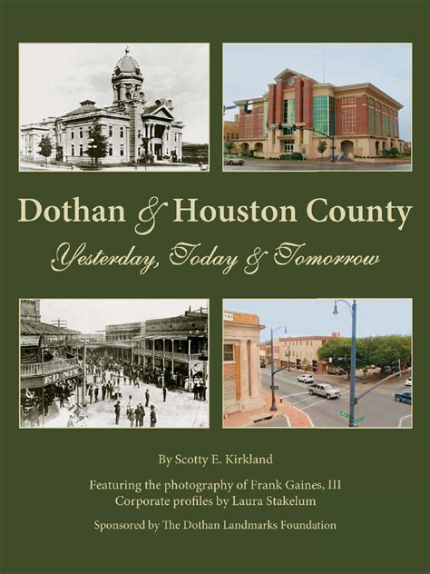 Alabama Furniture Houston by Dothan Houston County Yesterday Today Tomorrow By