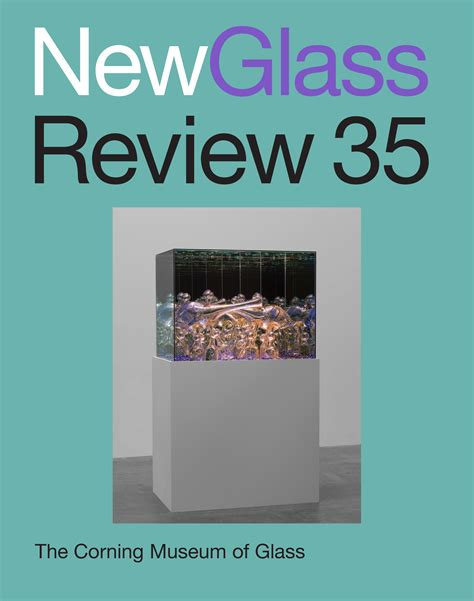 New Glass museum publications corning museum of glass