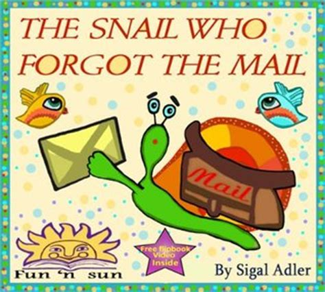 the snail who forgot the mail teach your kid patience bedtime stories children s book books the snail who forgot the mail by sigal adler reviews