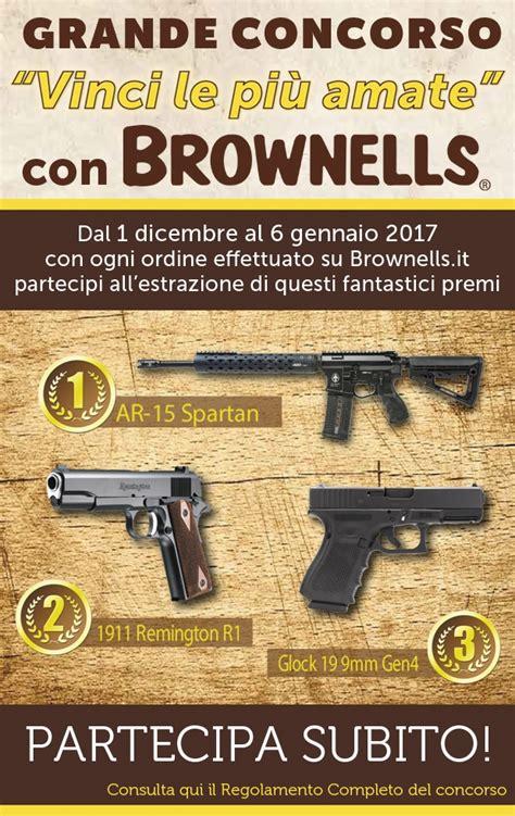 italia concorso vinci le pi 217 amate concorso brownells italia gunsweek