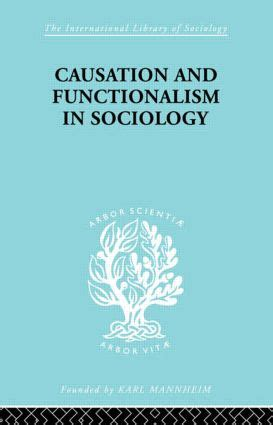 Causation And Functionalism In Sociology Taylor