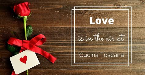 valentines day salt lake city cucina toscana is open on s day slc