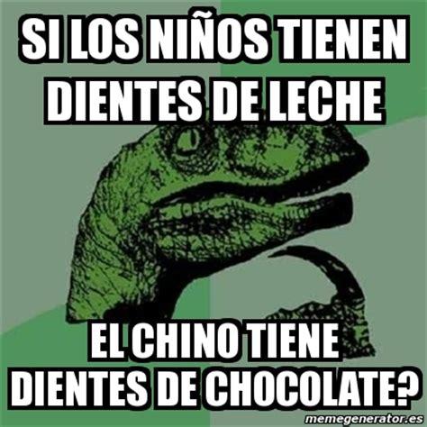 Memes De Chocolate - meme filosoraptor si los ni 241 os tienen dientes de leche