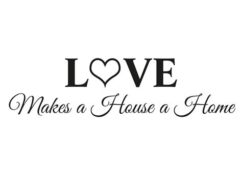 love is a house muursticker quot love makes a house a home quot sierletters muurstickers