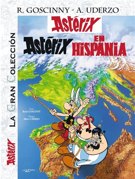 astrix legionario la gran 8421688537 ast 201 rix en hispania la gran colecci 243 n 14 161 la gran colecci 243 n sigue creciendo en ast 233 rix en