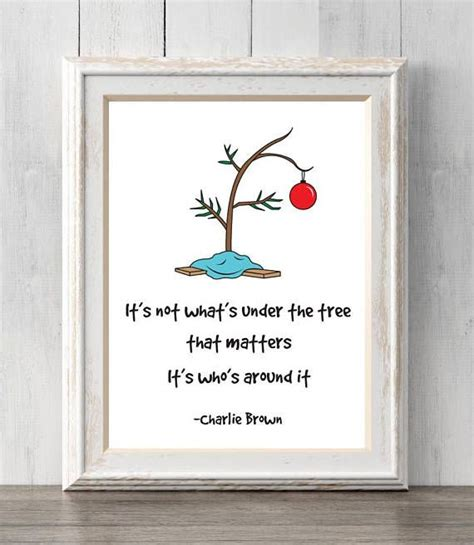 charlie brown christmas its not whats under the tree quote i brown s so much and this is such a sweet quote from it this