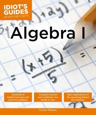 Offered 1 Million To Teach Idiots by Algebra I By Carolyn Wheater Paperback Booksamillion