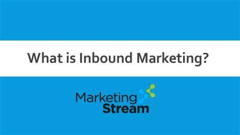 what is inbound marketing single grain