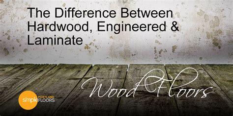 what is the difference between engineered and solid hardwood flooring 28 images engineered