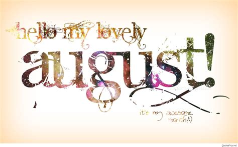 hello august images amazing hello august sayings and images
