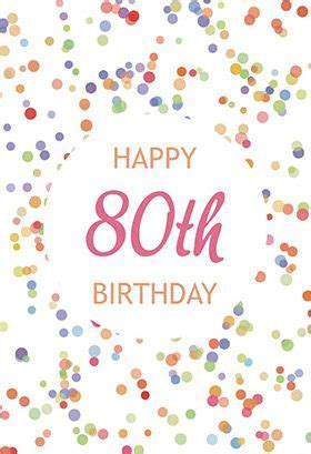 Happy 80th Birthday Card Template by 138 Best Images About Birthday Cards On Free