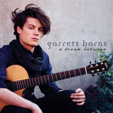 where was garrett born garrett borns fan garrettbornsfan