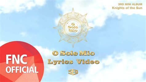 Cd Sf9 3rd Mini Album Knights Of The Sun sf9 오솔레미오 o sole mio lyrics