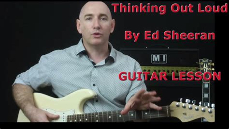 youtube tutorial thinking out loud how to play thinking out loud on guitar by ed sheeran