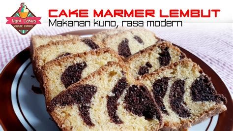 youtube membuat cake marmer resep cake marmer lembut soft marble cake recipes