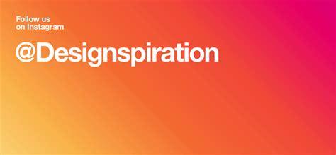 designspiration net designspiration design inspiration