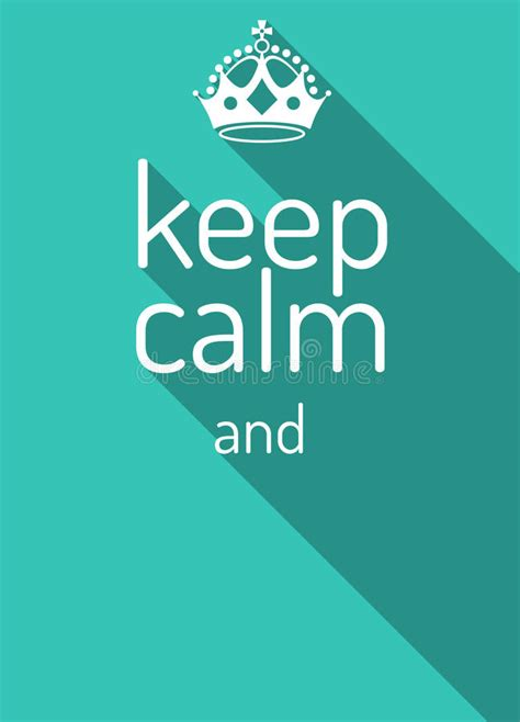 design free keep calm poster keep calm retro poster empty template keep calm crown