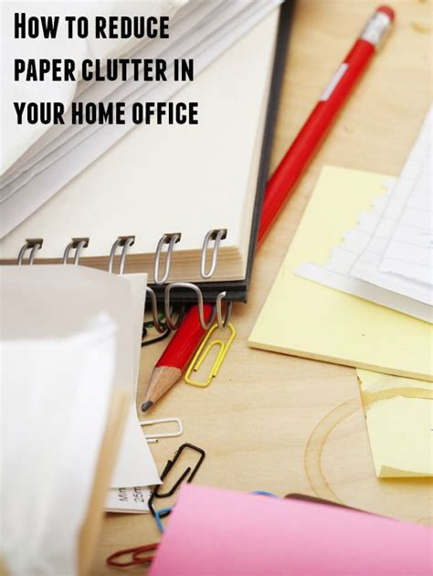 how to reduce clutter how to reduce paper clutter in your home office