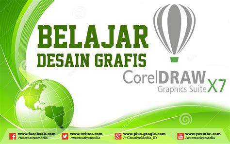 desain grafis corel draw x5 belajar desain grafis dengan coreldraw creative media corp