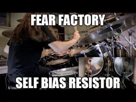 self bias resistor fear factory quot self bias resistor quot drums